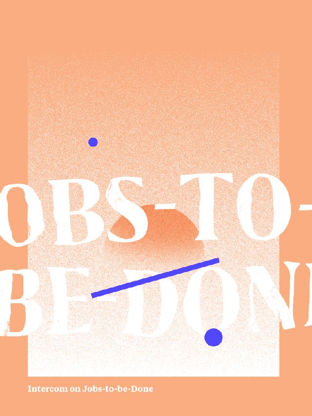 Intercom on Jobs-to-be-Done на русском